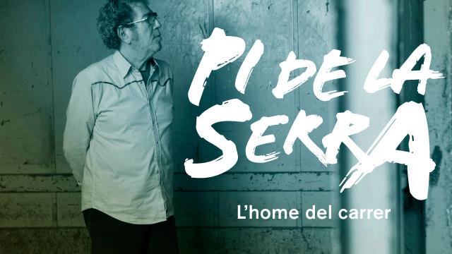 Quico Pi de la Serra, L'home del carrer