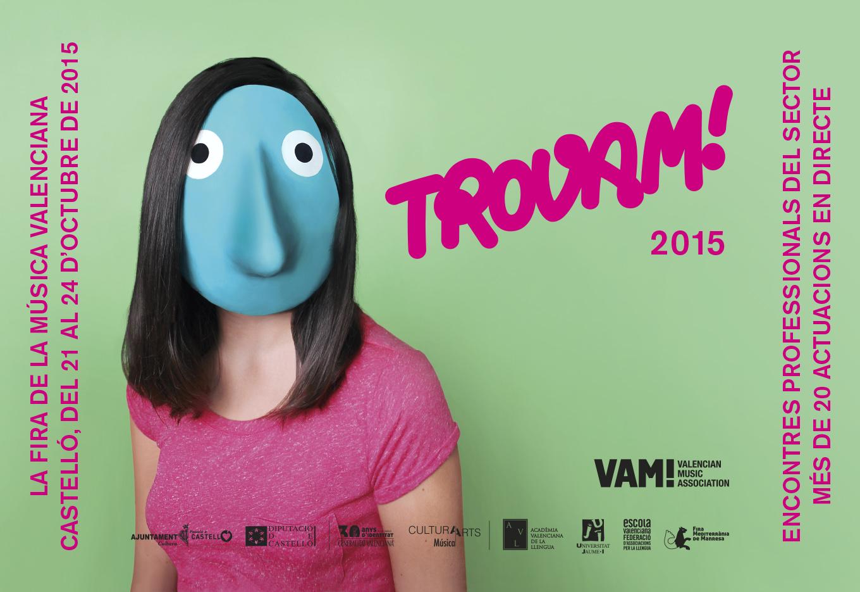 Festival TroVAM! 2015 Castelló