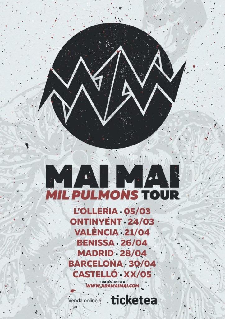 Mil Pulmons Tour Mai Mai