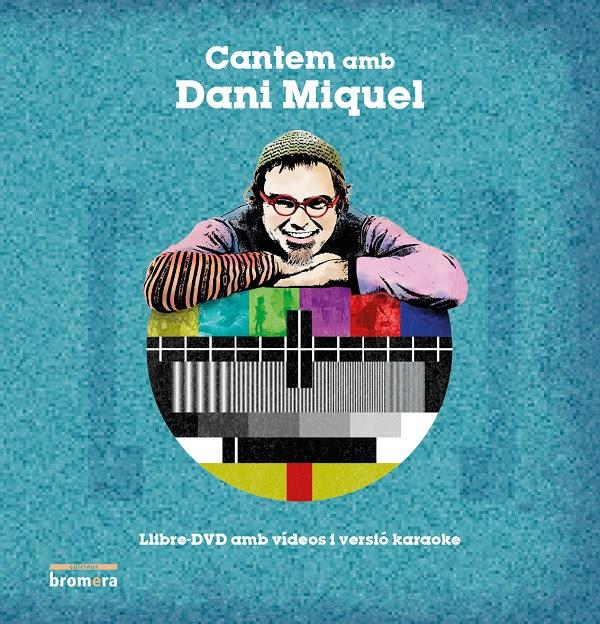 'Cantem amb Dani Miquel' presenta amb Bromera un projecte audiovisual amb karaoke