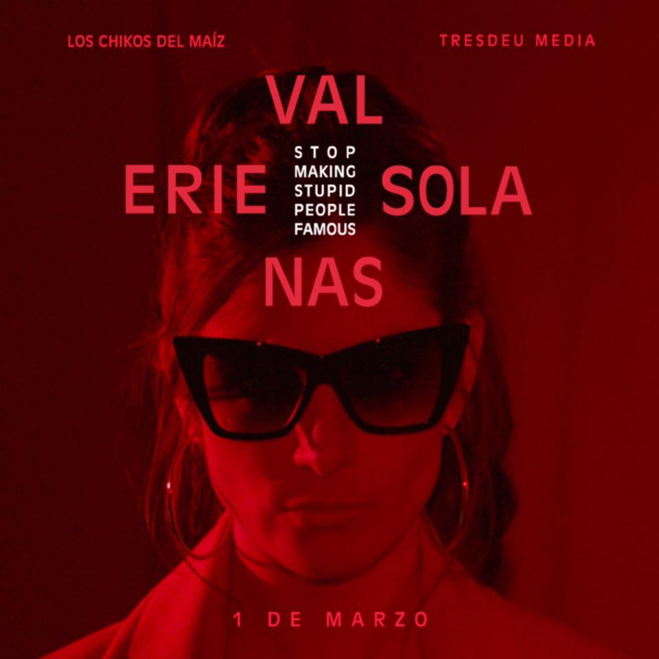 Valerie Solanas Los Chikos del Maíz