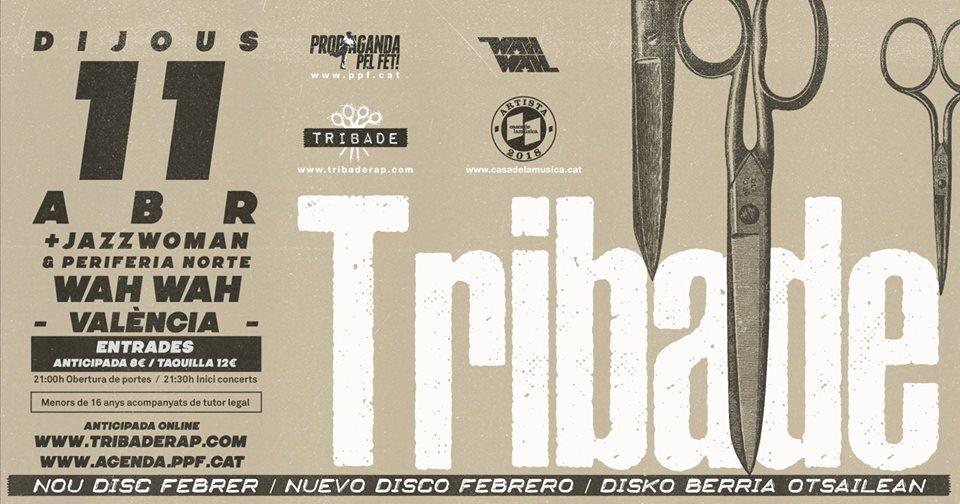 Tribade Concert València