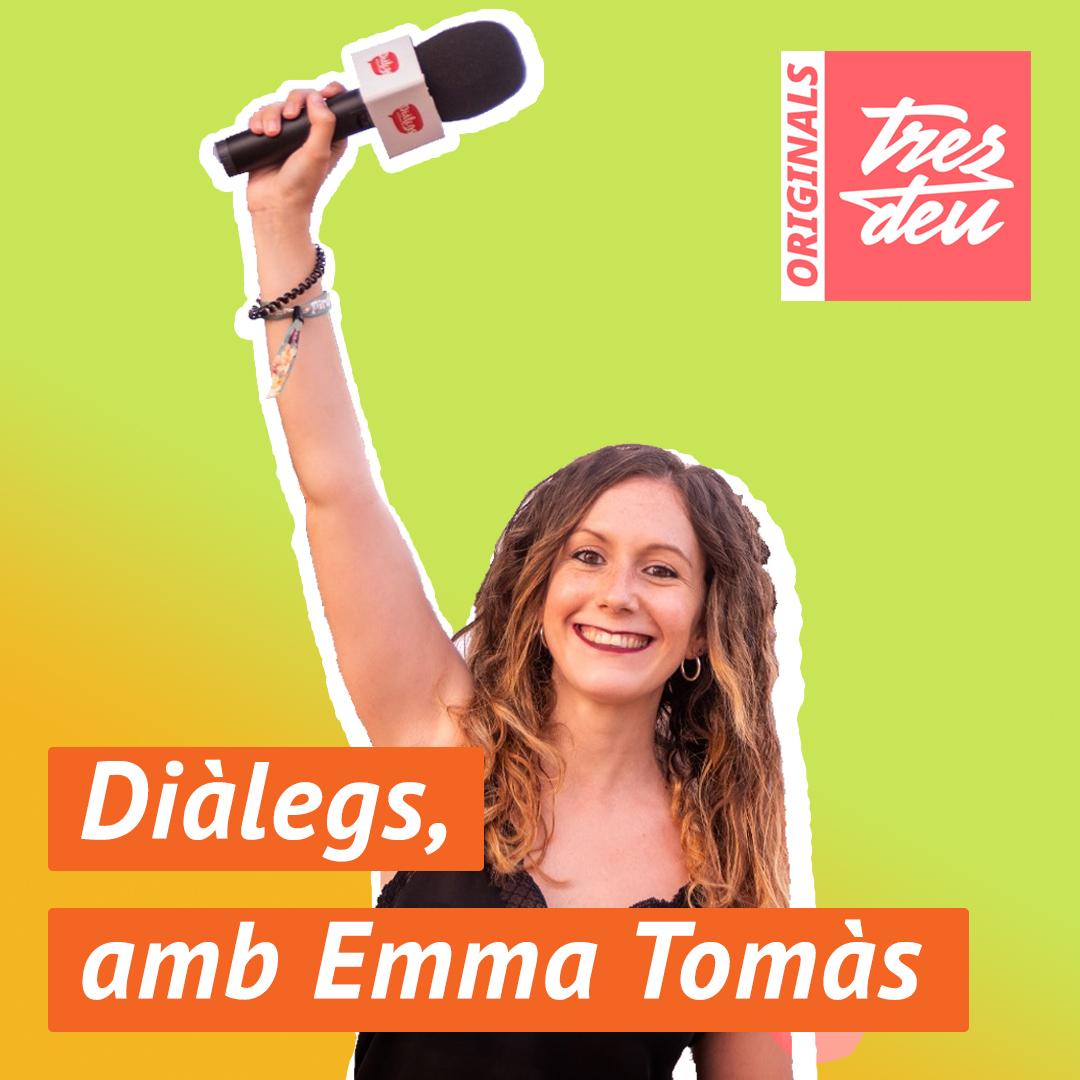 Emma Tomàs Diàlegs Podcast